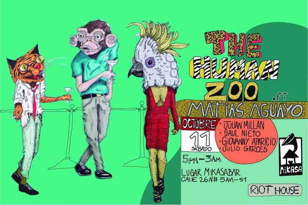 Riot Hoose y Mikasa Bar presentan The Human Zoo con Matias Aguayo